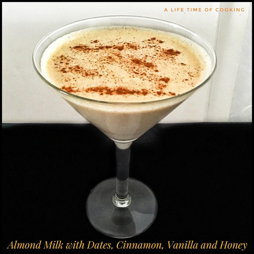 Almond Milk with Dates, Vanilla, Honey and Cinnamon