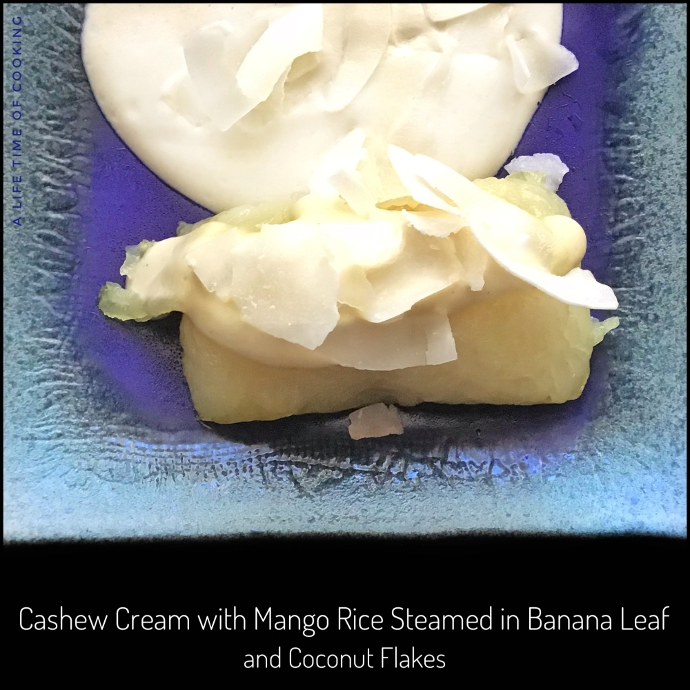 Cashew Cream with Mango Rice Steamed in Banana Leaves